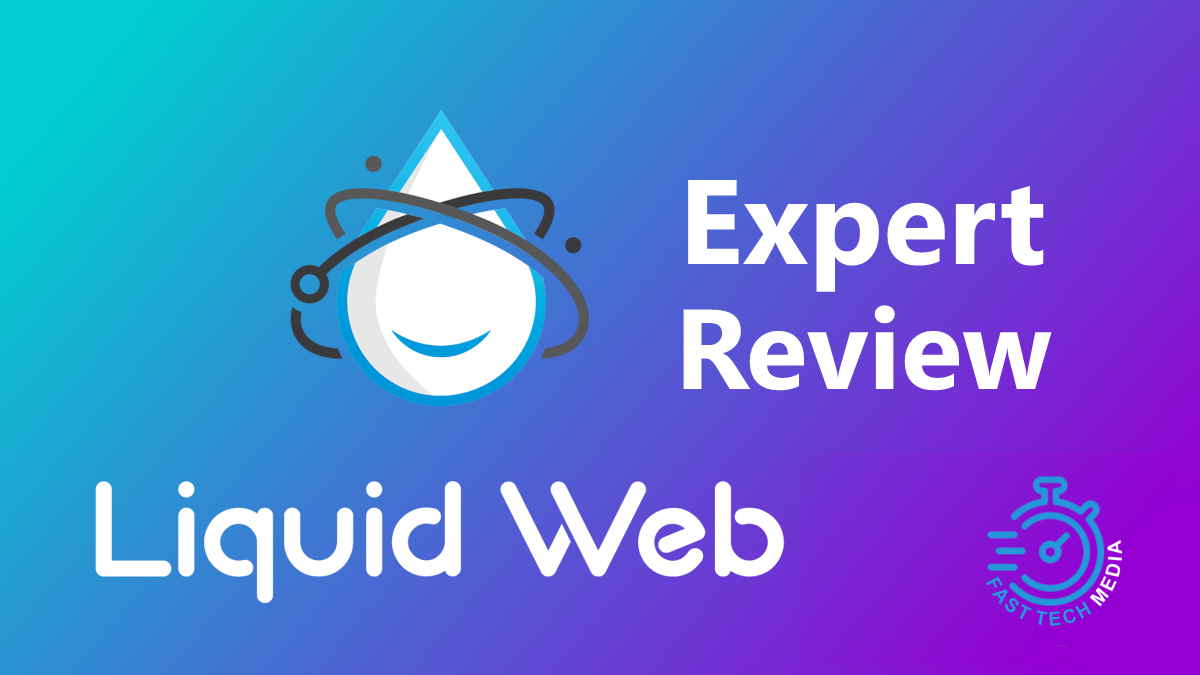 LiquidWeb Hosting Expert Review